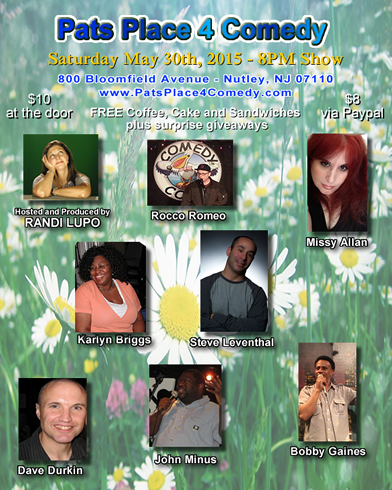 Pats Place 4 Comedy Show - May 30th, 2015
