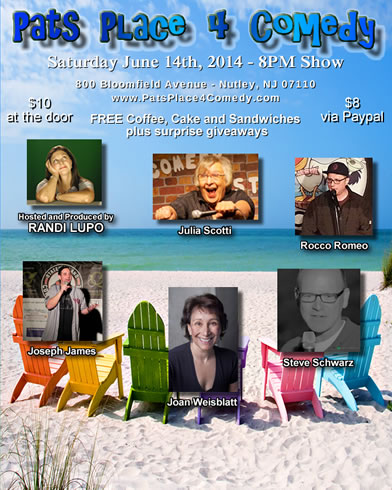 JUne 14th 2014 Pats Place Comedy Show