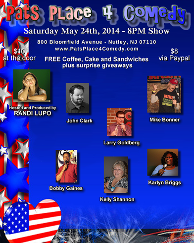 Pats Place 4 Comedy May 24th, 2014